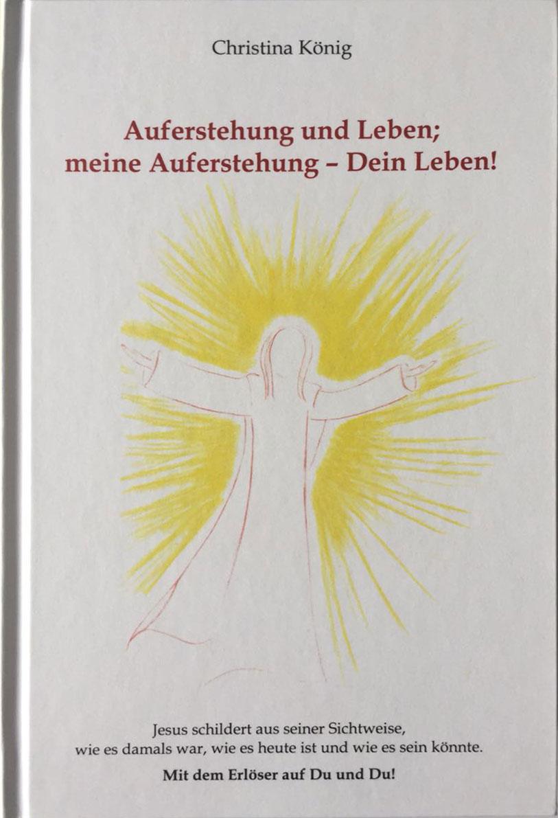 Das Coverbild zum Buch Auferstehung und Leben